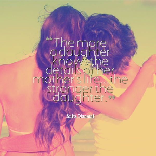 21 Best Inspirational Short Mother Daughter Quotes